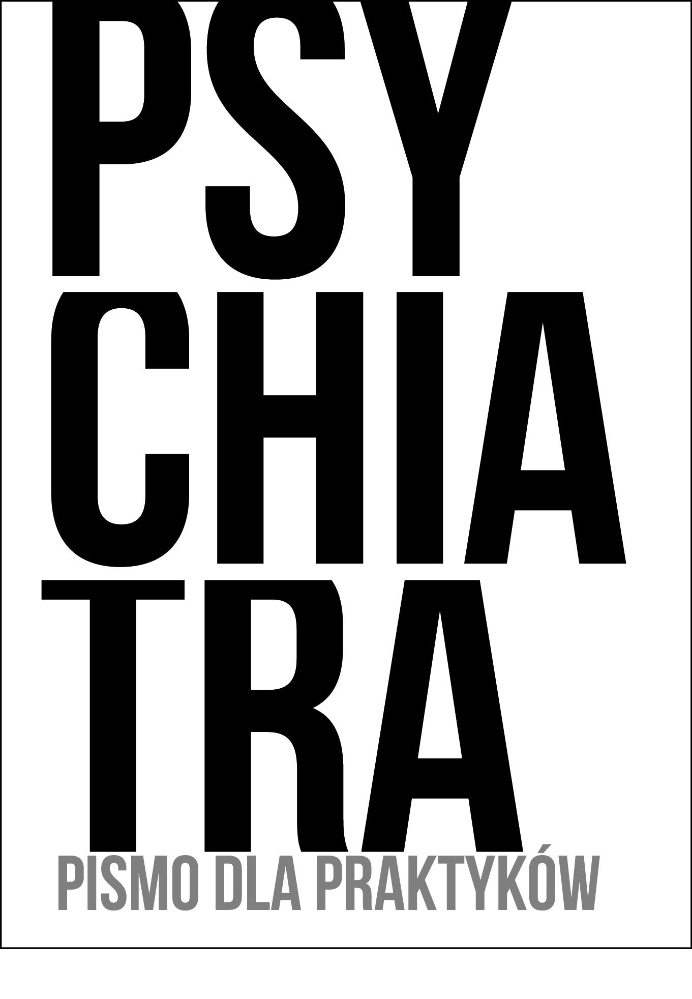 PSYCHIATRA. Pismo dla praktykow